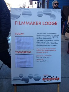 Sign for events at the Filmmaker Lodge. Panels happened daily.